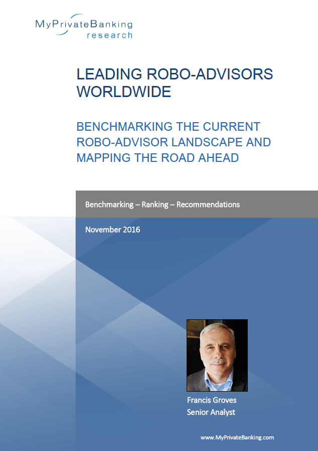Leading Robo-Advisors - Benchmarking the current automated investment landscape and mapping the road ahead-Research Report-MyPrivateBanking Research