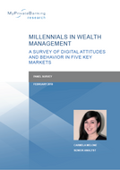Millennials in Wealth Management - A Survey of Digital Attitudes and Behavior in Five Key Markets-Research Report-MyPrivateBanking Research