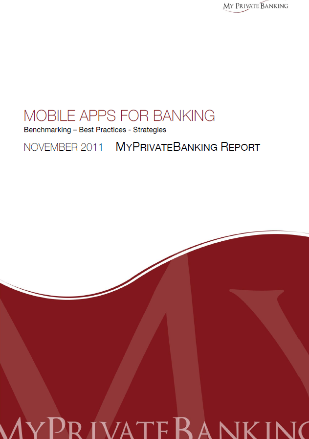 Mobile Apps for Banking: Benchmarking – Best Practices - Strategies-Research Report-MyPrivateBanking Research