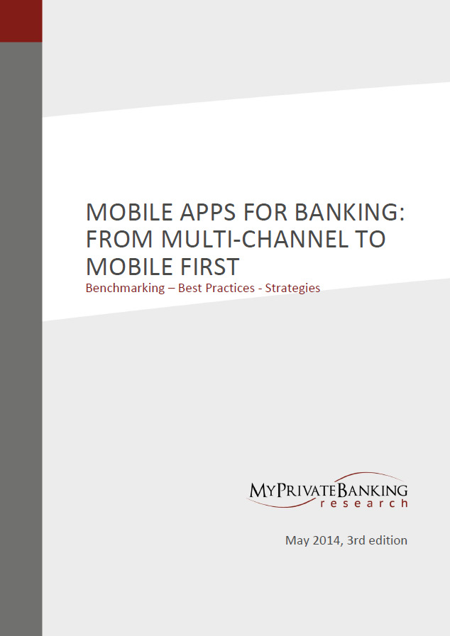 Mobile Apps for Banking - From Multi-Channel to Mobile First-Research Report-MyPrivateBanking Research