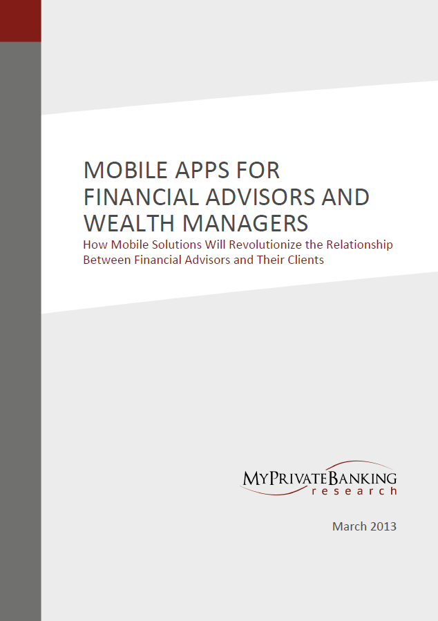 Mobile Apps for Financial Advisors and Wealth Managers-Research Report-MyPrivateBanking Research