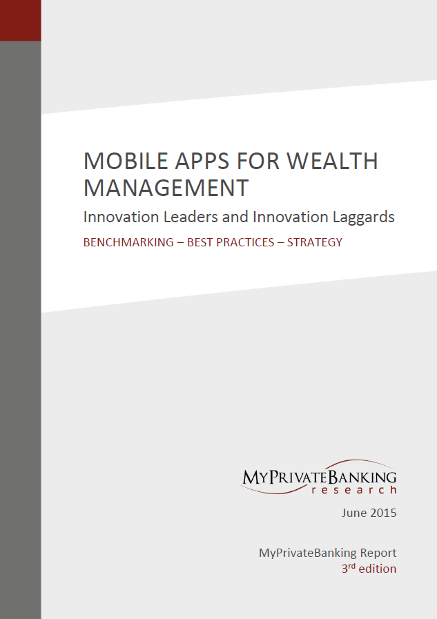 Mobile Apps for Wealth Management - Innovation Leaders and Innovation Laggards-Research Report-MyPrivateBanking Research