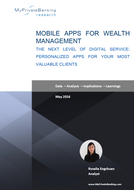 Mobile Apps for Wealth Management - Personalized Apps for Your Most Valuable Clients-Research Report-MyPrivateBanking Research