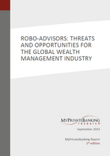 Robo-Advisors: Threats and Opportunities for the Global Wealth Management Industry-Research Report-MyPrivateBanking Research