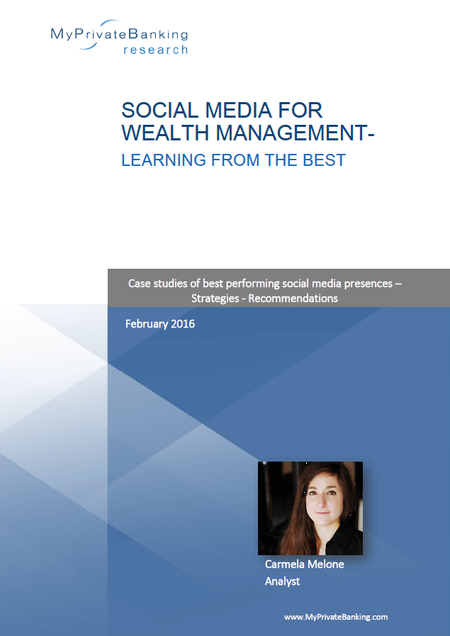 Social Media for Wealth Management – Learning from the Best-Research Report-MyPrivateBanking Research