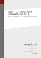 Websites for Wealth Management - Desktop and Mobile Sites: A Winning Combination-Research Report-MyPrivateBanking Research