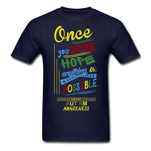 Once you Chose Hope Anything is Possible Men's T-Shirt -  Autastic Shop of Wonders