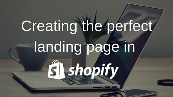 Best shopify landing page