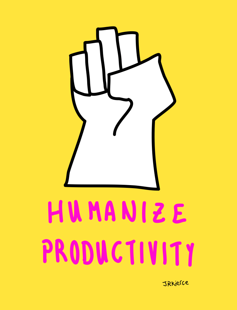 Humanize Productivity