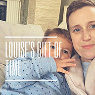 Supporting Louise's Gift of Time