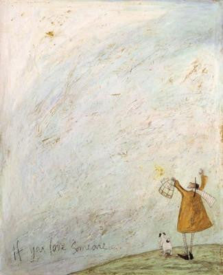 If You Love Someone by Sam Toft