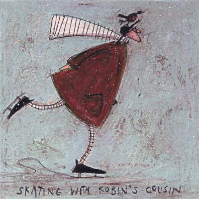 Skating with Robin's Cousin by Sam Toft