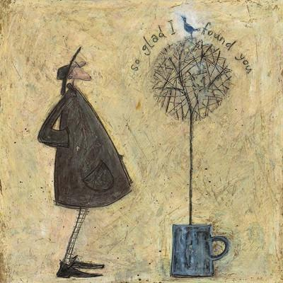 So Glad I Found You by Sam Toft