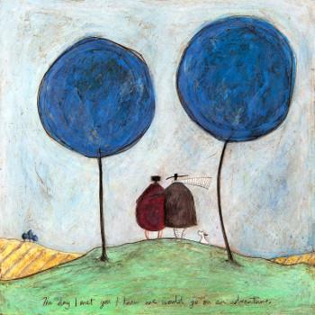 The Day We Met I Knew We Would Go on an Adventure by Sam Toft