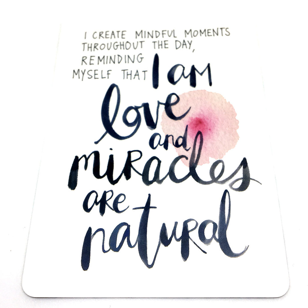 I Am Love And Miracles Are Natural