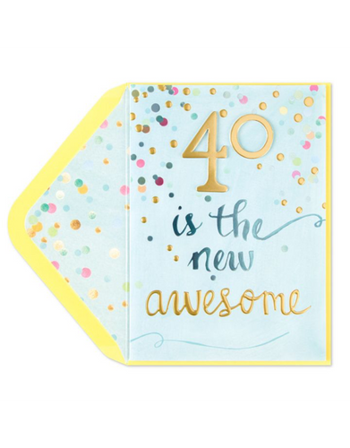 40 is the New Awesome