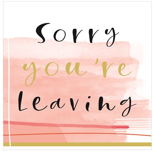 Large Card: Sorry You're Leaving - Pink Blush