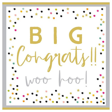Large Card : Big Congrats!! Woo Hoo!