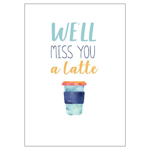 Large Card : Miss You a Latte