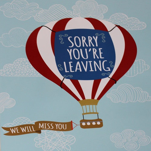 Large Card: Sorry you're leaving - Paperstreet