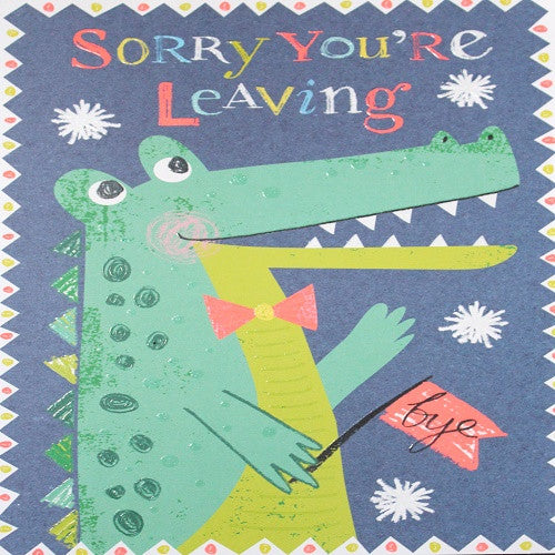 Large Card : Sorry you're leaving - Alligator