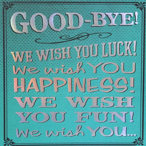 Large Card : Good-bye! We wish you luck!