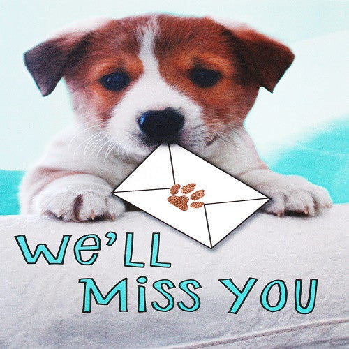 Large Card : We'll miss you - puppy