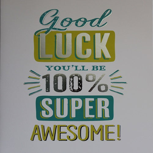 Large Card : Good Luck - 100% Super Awesome!