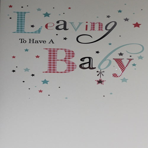 Large Card : Leaving to have a Baby