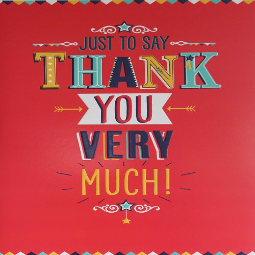 Large Card : Just to Say Thank You Very Much