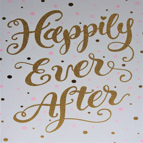 Large Card : Happily Ever After