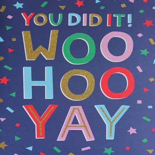 Large Card : You Did It! Woo Hoo Yay