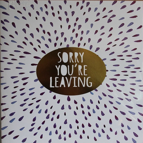 Large Card: Sorry You're Leaving - Tear drops