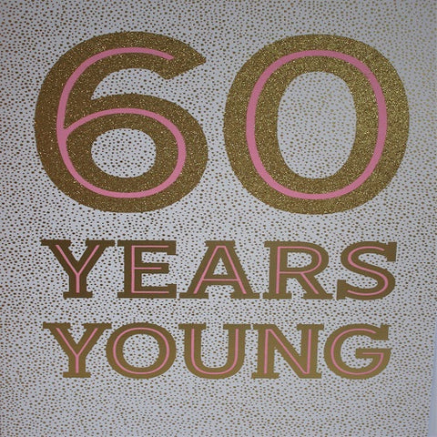 Large Card - 60 Years Young