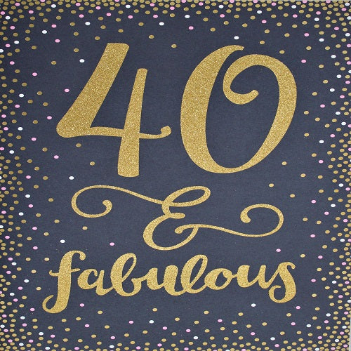 Large Card : 40 & Fabulous