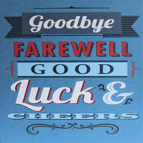 Large Card : Goodbye Farewell Good Luck