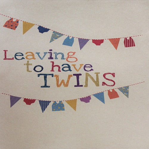 Large Card - Leaving to have Twins