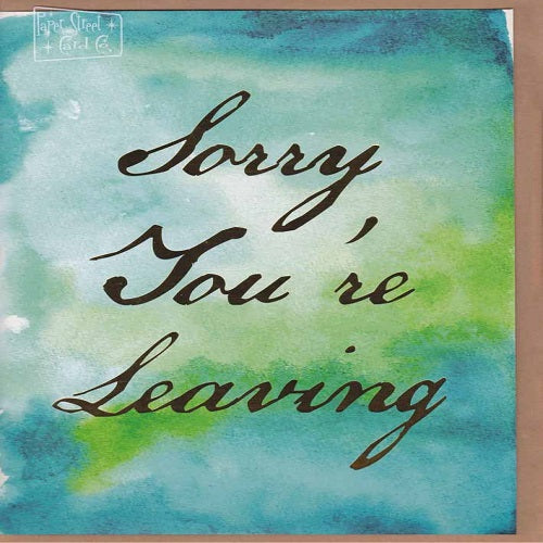 Large Card: Sorry you're leaving - Green Paperstreet