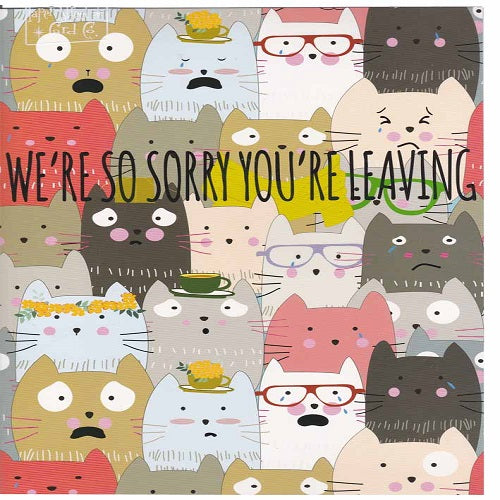 Large Card: We're So Sorry You're Leaving - Cats