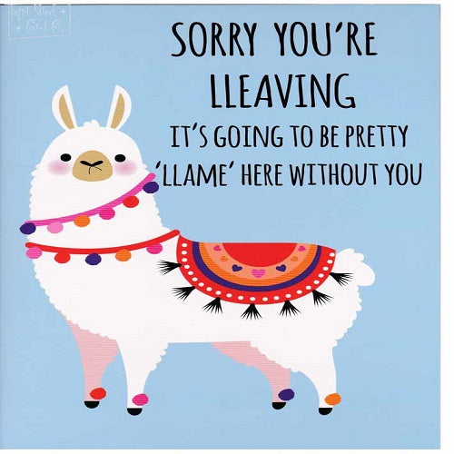 Large Card: Llame Here Without You