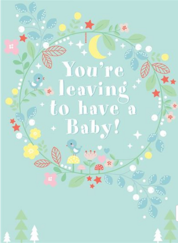 Large Card : You're Leaving to have a Baby!