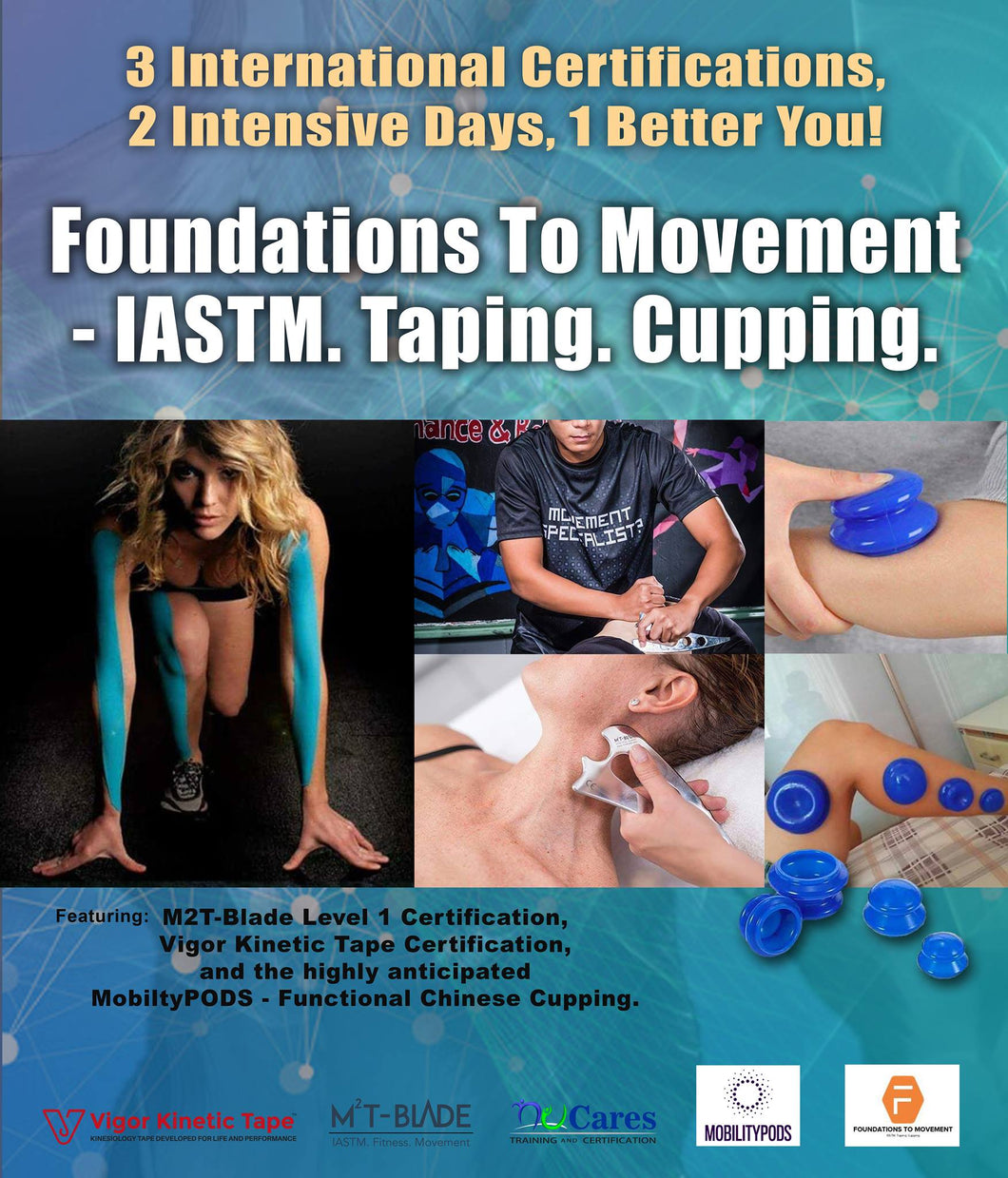 Kuala Lumpur Foundations To Movement: IASTM. Taping. Cupping