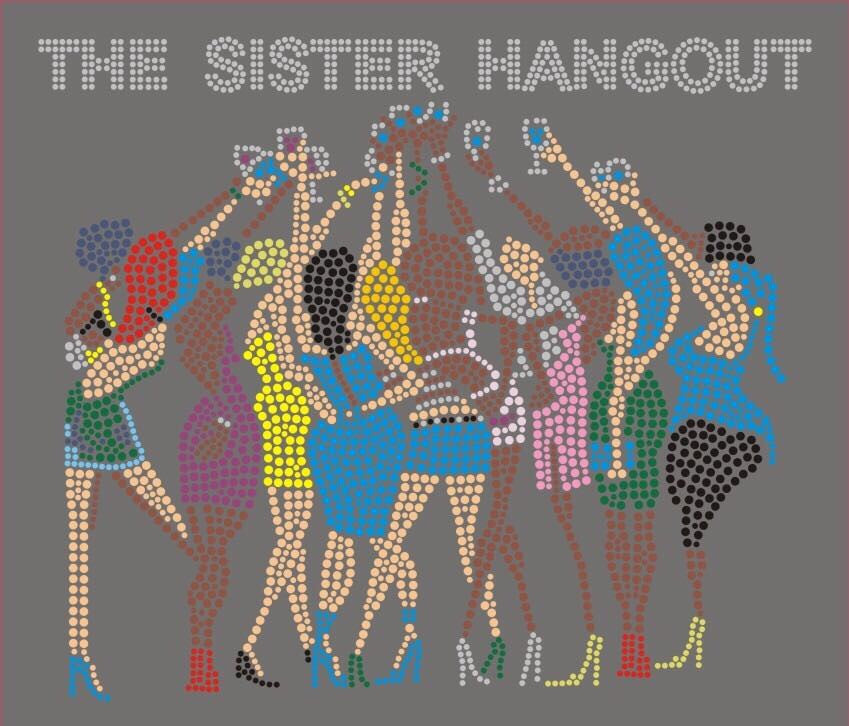 The Sister Hangout
