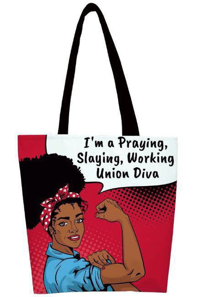 I'm a Praying, Slaying, Working Union Diva