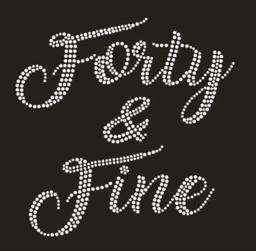 FORTY & FINE