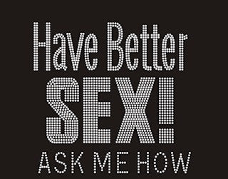 Have Better Sex!