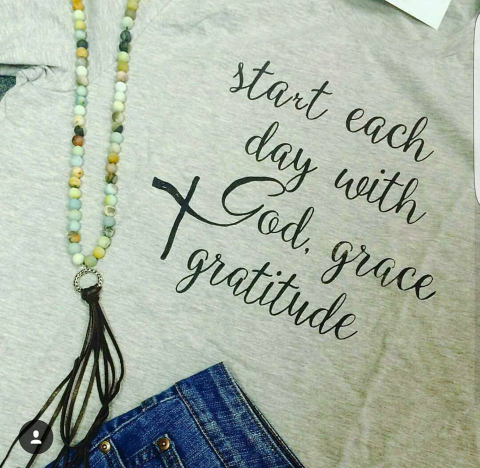 START EACH DAY WITH GOD, GRACE & GRATITUDE - LSF