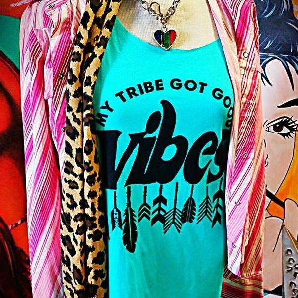 MY TRIBE GOT GOOD VIBES - SSCT