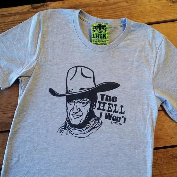 THE HELL I WON'T - JOHN WAYNE