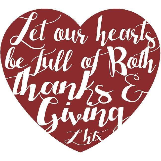 LET OUR HEARTS BE FULL OF BOTH THANKS & GIVING - SSCT